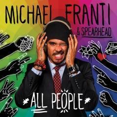 Michael Franti (Майкл Франти): All People