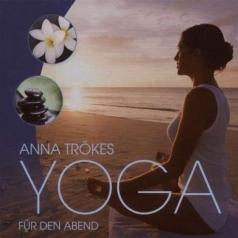 Anna Trokes (Анна Трокес): Yoga Fur Den Abend