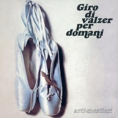 Arti + Mestieri (Арти Местиери): Giro Di Valzer Per Domani