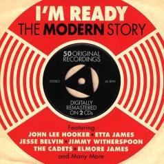 I'M Ready. The Modern Story (Re-Issue)