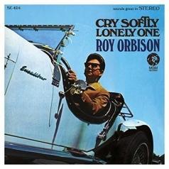 Roy Orbison (Рой Орбисон): Cry Softly Lonely One