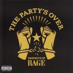 Prophets of Rage (Проторс Оф Рейдж): The Party's Over