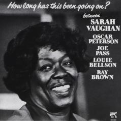 Sarah Vaughan (Сара Вон): How Long Has This Been Going On?