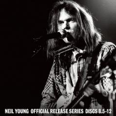 Neil Young (Нил Янг): Official Release Series Discs 8.5-12
