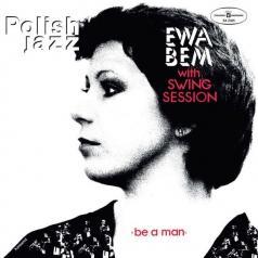 Ewa Bem & Swing Session: Be A Man