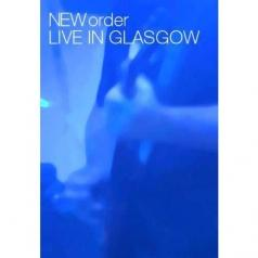 New Order (Нью Ордер): Live In Glasgow