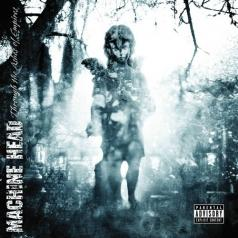 Machine Head (Машин Хеад): Through The Ashes Of Empires