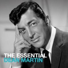 Dean Martin (Дин Мартин): The Essential