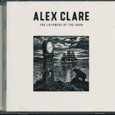 Alex Clare (Алекс Клэр): The Lateness Of The Hour