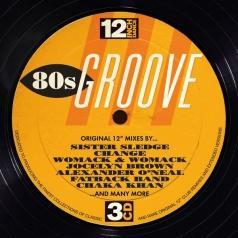 12 Inch Dance: 80S Groove