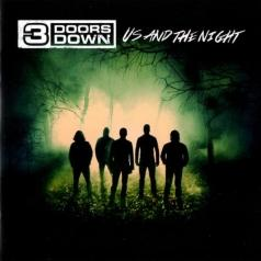 3 Doors Down (3 Доор Давн): Us And The Night