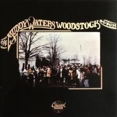 Muddy Waters (Мадди Уотерс): The Muddy Waters Woodstock Album