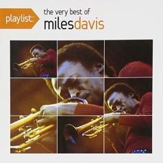 Miles Davis (Майлз Дэвис): Playlist: The Very Best Of