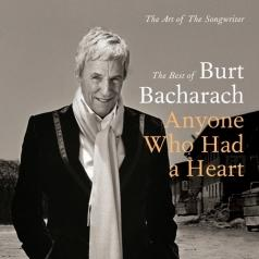 Burt Bacharach (Берт Бакарак): Anyone Who Had A Heart