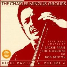 Charles Mingus (Чарльз Мингус): Debut Rarities, vol. 4