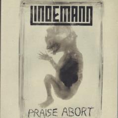 Lindemann: Praise Abort