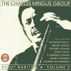 Charles Mingus (Чарльз Мингус): Debut Rarities, vol. 3