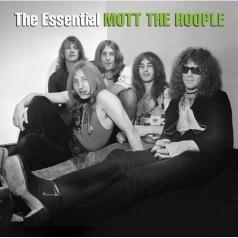 Mott The Hoople (Мотт Зе Хупл): The Essential