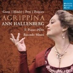 Ann Hallenberg: Agrippina - Opera Arias By Graun, Handel, Perti, Porpora