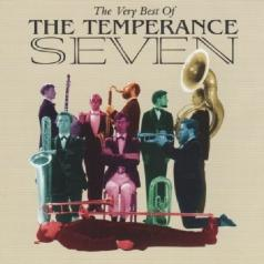 The Temperance Seven (Зе Темпранс Севен): The Very Best Of