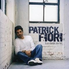 Patrick Fiori (Патрик Фьори): Si On Chantait Plus Fort