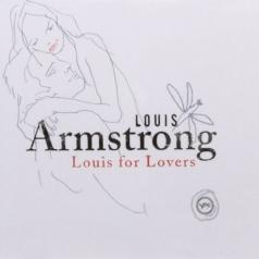 Louis Armstrong (Луи Армстронг): For Lovers