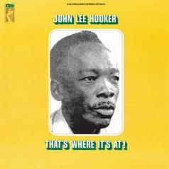 John Lee Hooker (Джон Ли Хукер): That's Where It's At!