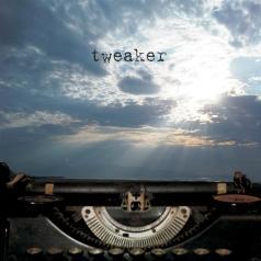 Tweaker (Твикер): Call The Time Eternity
