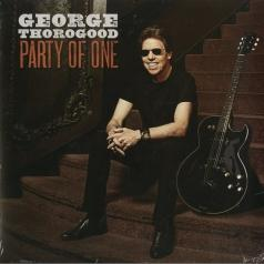 George Thorogood (Джордж Торогуд): Party Of One