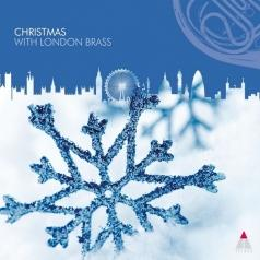 London Brass (Лондон Брасс): Christmas With London Brass