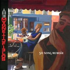 The Magnetic Fields: 50 Song Memoir