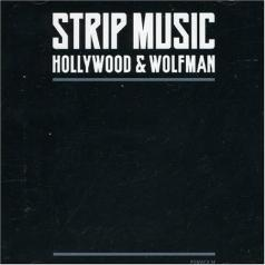 Strip Music (Стрип Мьюзик): Hollywood & Wolfman