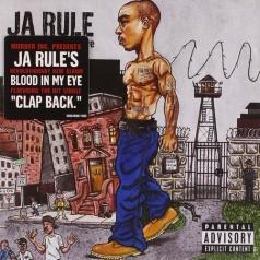 Ja Rule (Джа Рул): Blood In My Eye