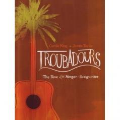 James Taylor (Джеймс Тейлор): Troubadours: The Rise of the Singer-Songwriter
