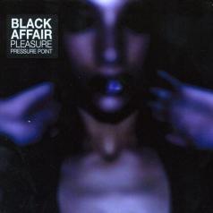 Black Affair (Стив Мэйсон): Pleasure Pressure Point