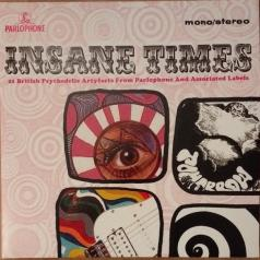 Insane Times - 21 British Psychedelic Artyfacts From Parlophone And Associated Labels