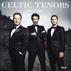 The Celtic Tenors: Timeless