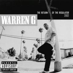 Warren G (Уоррен Джи): Return Of The Regulator