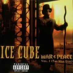 Ice Cube (Айс Кьюб): War & Peace Vol.1
