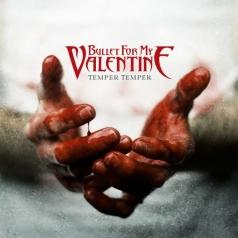Bullet For My Valentine (Буллет Фор Май Валентайн): Temper Temper
