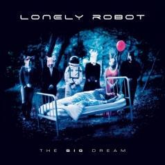 Lonely Robot (Джон Митчелл): The Big Dream