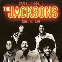 The Jacksons (Зе Джексон Файв): Can You Feel It: Collection