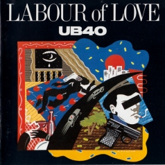 UB40 (Ю Би Фоти): Labour Of Love 1
