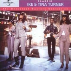 Classic Ike & Tina Turner - The Universal Masters