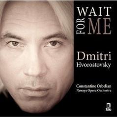 Hvorostovsky: Wait For Me
