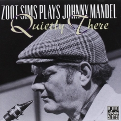 Quietly There - Zoot Sims Plays Johnny Mandel