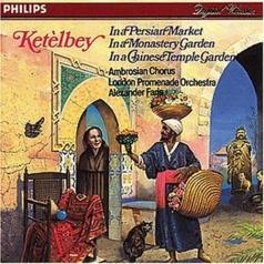 Ket?lby: In a Persian Market; In a Monastery Garde