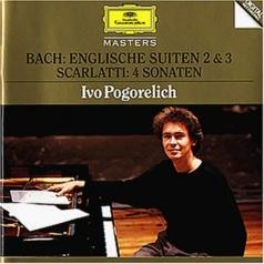Bach: Englishe Suiten 2,3