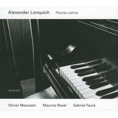Messiaen, Ravel, Faure: Plainte