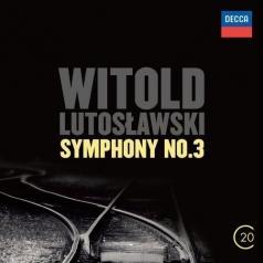 Lutosławski: Symphony 3